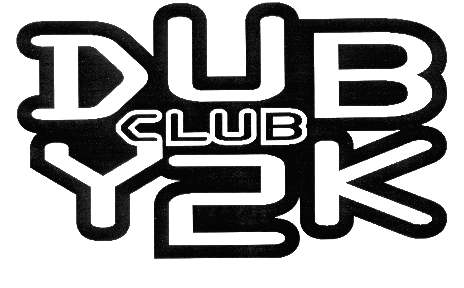 Subscribe to the mailinglist of the Dub Club Y2K